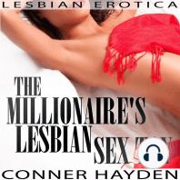 The Millionaire's Lesbian Sex Toy