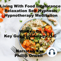 Living With Food Intolerance Relaxation Self Hypnosis Hypnotherapy Meditation