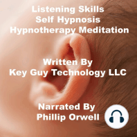 Listening Skills Self Hypnosis Hypnotherapy Meditation