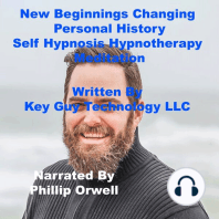 New Beginnings Changing Personal History Self Hypnosis Hypnotherapy Meditation