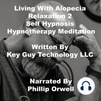 Living With Alopecia Relaxation 2 Self Hypnosis Hypnotherapy Meditation