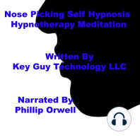 Nose Picking Self Hypnosis Hypnotherapy Meditation
