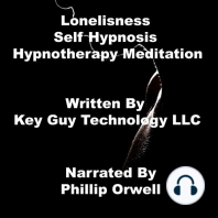 Loneliness Self Hypnosis Hypnotherapy Meditation