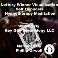 Lottery Winner Visualization Self Hypnosis Hypnotherapy Meditation