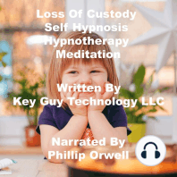 Loss Of Custody Self Hypnosis Hypnotherapy Meditation