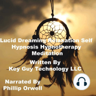 Lucid Dreaming Relaxation Self Hypnosis Hypnotherapy Meditation