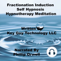 Fractionation Induction Self Hypnosis Hypnotherapy Meditation