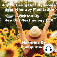 Joy Of Being Self Hypnosis Hypnotherapy Meditation