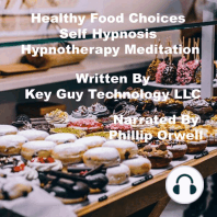 Healthy Food Choices Self Hypnosis Hypnotherapy Meditation