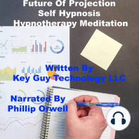 Future Projection Self Hypnosis Hypnotherapy Meditation