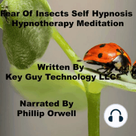 Fear Of Insects Self Hypnosis Hypnotherapy Meditation