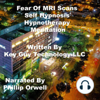 Fear Of MRI Scans Self Hypnosis Hypnotherapy Meditation