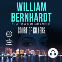 Court of Killers: Daniel Pike Legal Thriller Series #2