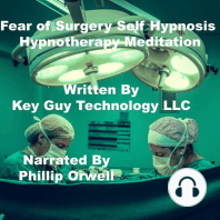 Fear Of Surgery Self Hypnosis Hypnotherapy Meditation