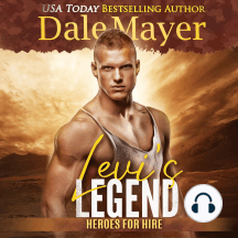 Levi's Legend: Book 1: Heroes For Hire