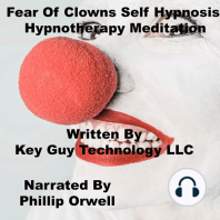 Fear Of Clowns Self Hypnosis Hypnotherapy Meditation