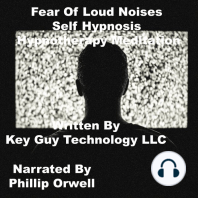 Fear Of Loud Noises Self Hypnosis Hypnotherapy Meditation