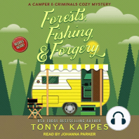 Forests, Fishing, & Forgery