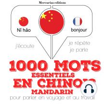 1000 mots essentiels en chinois - mandarin