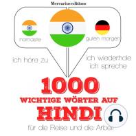 1000 wichtige Wörter auf Hindi für die Reise und die Arbeit