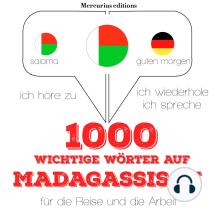 1000 wichtige Wörter auf Madagassische für die Reise und die Arbeit