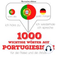 1000 wichtige Wörter auf Portugiesisch für die Reise und die Arbeit