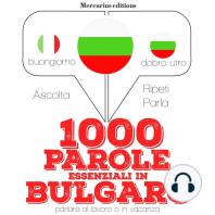 1000 parole essenziali in Bulgaro