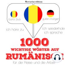 1000 wichtige Wörter auf Rumänisch für die Reise und die Arbeit