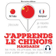J'apprends le chinois - mandarin