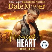 Harrison's Heart: Book 7: Heroes For Hire