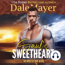 Saul's Sweetheart: Book 8: Heroes For Hire