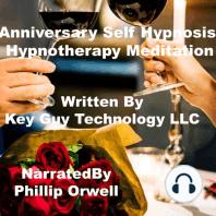 Anniversary Self Hypnosis Hypnotherapy Meditation