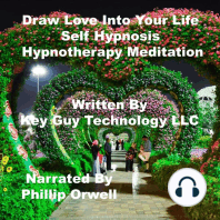 Draw Into Your Life Self Hypnosis Hypnotherapy Meditation