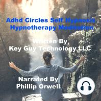 Adhd Circles Self Hypnosis Hypnotherapy Meditation