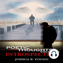 Poetic Thoughts Vol2: Introspection
