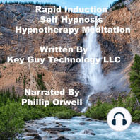 Rapid Induction Self Hypnosis Hypnotherapy Meditation