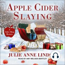 Apple Cider Slaying: A Cider Shop Mystery