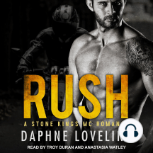 RUSH: A Stone Kings MC Romance