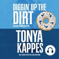 Diggin' Up the Dirt