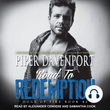 Road To Redemption: Dogs Of Fire Book #2
