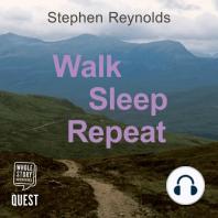Walk Sleep Repeat