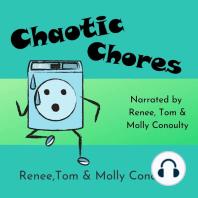 Chaotic Chores: Trio Narration