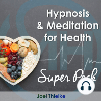 Hypnosis & Meditation for Health - Super Pack