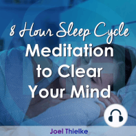 8 Hour Sleep Cycle - Meditation to Clear Your Mind