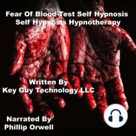 Fear Of Blood Test Self Hypnosis Hypnotherapy Meditation