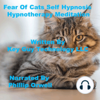 Fear of Cats Self Hypnosis Hypnotherapy Meditation