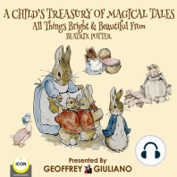 A Child's Treasury Of Magical Tales All Things Bright & Beautiful From Beatrix Potter