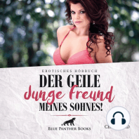Der geile junge Freund meines Sohnes! / Erotik Audio Story / Erotisches Hörbuch