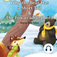 Why the Bear Has a Short Tail/The Fox as a Shepherd
