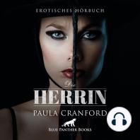 Die Herrin / Erotik Audio Story / Erotisches Hörbuch